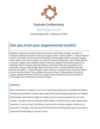 Can you trust your experimental results?