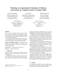 Workshop on experimental evaluation of software and systems in computer science (Evaluate 2010)